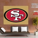 San Francisco 49ers Football Logo Hockey Sport Art Giant Huge Print Poster