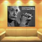 Albert Einstein Physicist Scientist Quote 47x35 Print Poster