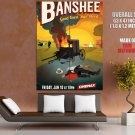 Banshee Art Painting Awesome Tv Series GIANT Huge Print Poster