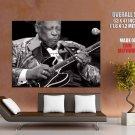 B B King Blues Musician Singer Greatest Guitarist Giant Huge Print Poster