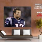 Tom Brady New England Patriots Giant Huge Print Poster