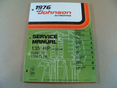 1976 OMC JOHNSON 135 HP OUTBOARD MOTOR SERVICE / REPAIR MANUAL JM-7615 JM7615