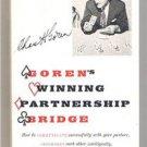 GOREN'S WINNING PARTNERSHIP BRIDGE by Charles Goren- First Edition 1961