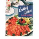 Vintage COOLING DISHES For Hot Weather by Culinary Arts Institute -1956 cookbook