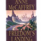 FREEDOM'S LANDING by Anne McCaffrey -  HBDJ - First Edition