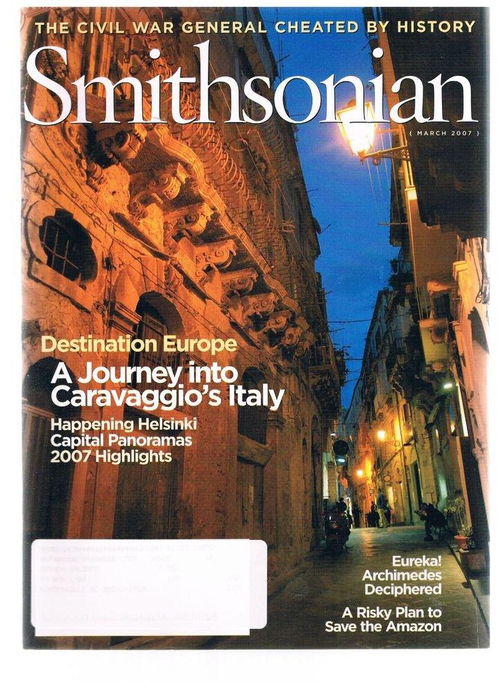 Smithsonian Magazine March 2007 -Caravaggio's Italy-Helsinki-Archimedes-Amazon +