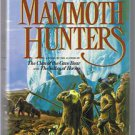 THE MAMMOTH HUNTERS by Jean M. Auel - Stated First Edition - Mythology