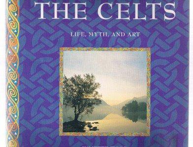 THE CELTS - Life, Myth And Art by Juliette Wood-CelticCulture-Kells-Magic-Druids
