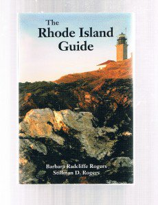 THE RHODE ISLAND GUIDE -Barbara Rogers -Travel-Newport-Block Island-Providence +