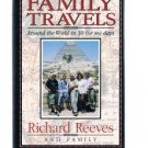 FAMILY TRAVELS Around The World In 30 (Or So) Days-Richard Reeves-Tokyo To Paris