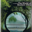 THE WORLD OF ANCIENT CHINA - J B Grosier - Forbidden City