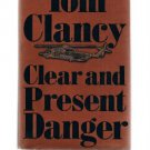 CLEAR AND PRESENT DANGER by Tom Clancy - Jack Ryan - First Edition?