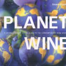 PLANET WINE - Grape By Grape Visual Guide To The Wine World by Stuart Pigott FE