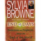 END OF DAYS by Sylvia Browne - Predictions-Prophecies About The End Of The World