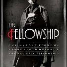 THE FELLOWSHIP - Harold Zellman -Frank Lloyd Wright-Taliesin Colony-Spiritualism