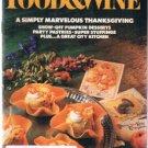 FOOD & WINE Magazine November 1985 -Thanksgiving - City Kitchen-Pumpkin Desserts