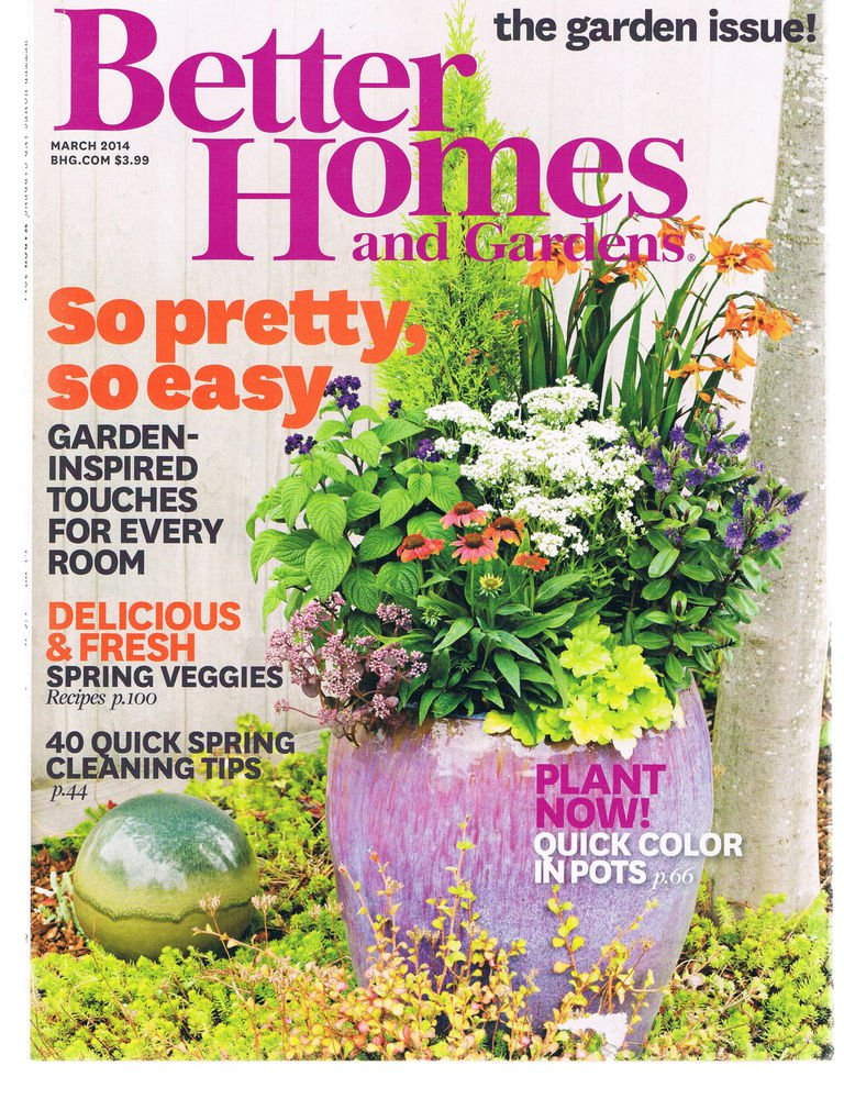 BETTER HOMES AND GARDENS  March 2014-Garden Issue- Plant In Pots-Cleaning Tips