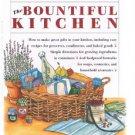 BOUNTIFUL KITCHEN by Barry Bluestein-Cookbook-Recipes-Formulas-Soaps-Aromatics +