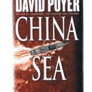 CHINA SEA by David Poyer - Stated First Edition - Navy Fiction - Naval Fiction