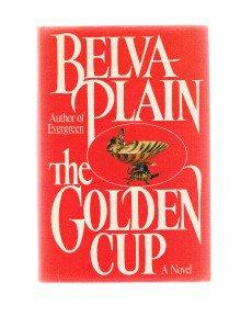 THE GOLDEN CUP-Belva Plain-Book Club Edition-BCE-Novel-Jewish-Early 19ty Century