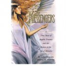 THE MESSENGERS-A True Story Of Angelic Presence-Return To Age Of Miracles-Angels