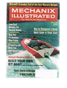 MECHANIX ILLUSTRATED March 1969 - Mercury Marquis-Chain Saws-Build Your Own Boat