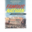 Famous Nathan by Lloyd Handwerker - A Family Saga - Hot Dogs - Coney Island - First Edition