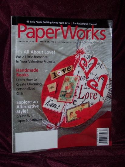 Paperworks Feb. 2005 Paper Crafts with Creative Style