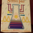 Science Fair A Resource Guide Grades 5-8 by Milliken
