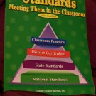 Standards: Meeting Them In The Classroom by Teacher Created Materials for Intermediate