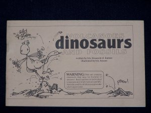 Volcanoes, Dinosaurs, and Fossils by b.k.hixson & t.l. hutson from the Wild Goose Co.