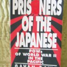 Prisoners of the Japanese: POWs of World War II in the Pacific by Gavan Daws