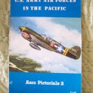 U.S. Army Air Forces In The Pacific/Aero Pictorials 2 by Rene J. Francillon
