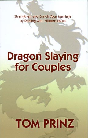 """Make Your Marriage Work - """"Dragon Salying for Couples"""""""