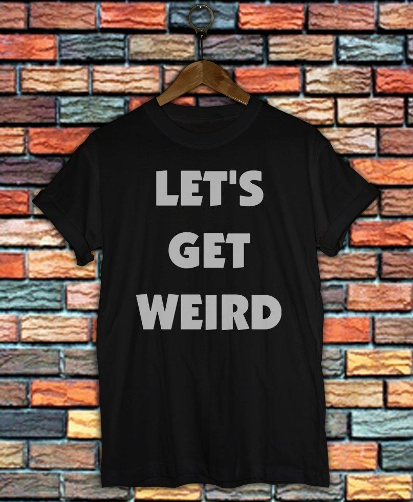Little mix Shirt Women And Men Little Mix Let's Get Weird T Shirt LMGW02
