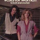 Leisure Arts #141 Vests for Women Knit Crochet