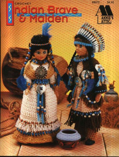 Annie S Attic Crochet Indian Brave And Maiden Pattern