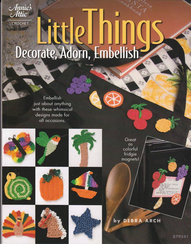 Annie's Attic Crochet: Little Things: Decorate Adorn Embellish Fridgies 879541