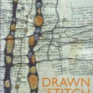 Drawn to Stitch Line Drawing Mark-Making in Textile Art  Gwen Hedley SC Book Used