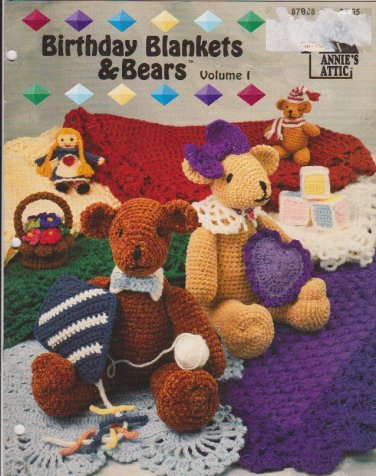 Birthday Blankets & Bears Volume 1 Annies Attic 87B68 Crochet Lap Baby Robes