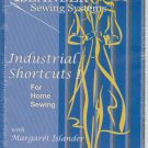Islander Sewing Systems Industrial Shortcuts I Book and DVD Together Janet Pray