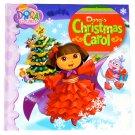 Dora's Christmas Carol (Dora the Explorer) by Christine Ricci 2009 Hardcover