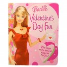 Barbie Valentine's Day Fun by Cappi Novell 2005 Board Book