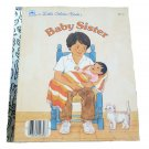Baby Sister by Dorothea M. Sachs Little Golden Book 1986