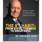 The 8th Habit Effectiveness to Greatness S. Covey DVD