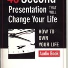45 Second Presentation That Will Change Your Life Audio