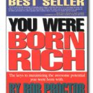 You Were Born Rich Bob Proctor Brand New