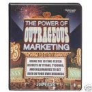 The Power of Outrageous Marketing by Joe Vitale