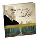 Lessons on Life: How to Live a Successful Life Jim Rohn