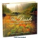 The Dash by Linda Ellis w/ DVD